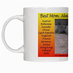 Mom s Mug White Mug by travelingtaoA