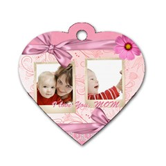 Mothers Love, Mon, Happy, Family, Heart,flower By Joely   Dog Tag Heart (two Sides)   J4iim72pcrbx   Www Artscow Com Back