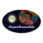 I love you to the moon and back magnet - Magnet (Oval)