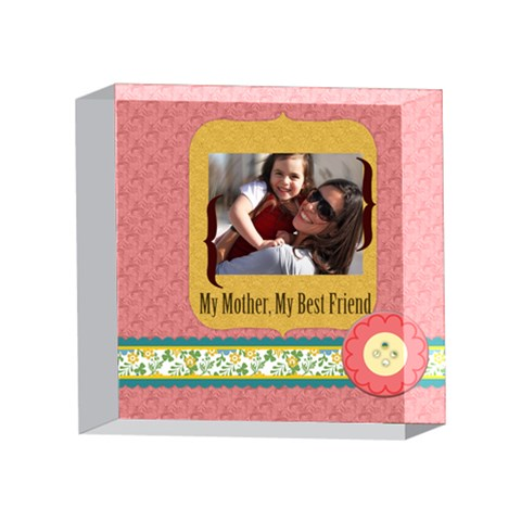 Mothers Day By Mom   4 x 4  Acrylic Photo Block   Awab77pb3nj1   Www Artscow Com Front