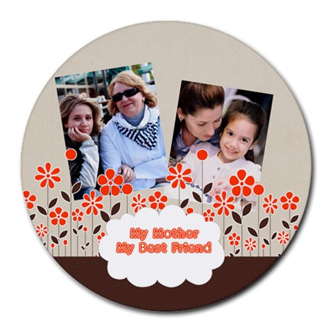 Mothers Day By Mom   Collage Round Mousepad   A933dg7h8pwd   Www Artscow Com 8 x8 Round Mousepad - 1