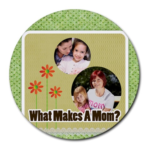 Mothers Day By Mom   Round Mousepad   Ve6xsf6nsn4r   Www Artscow Com Front