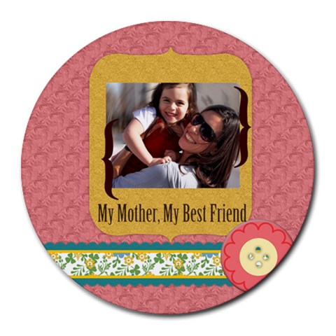 Mothers Day By Mom   Round Mousepad   Q0urev9a009b   Www Artscow Com Front