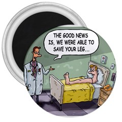 The Good News Is     Large Magnet (round) by mikestoons