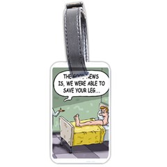 The Good News Is     Single Sided Luggage Tag by mikestoons
