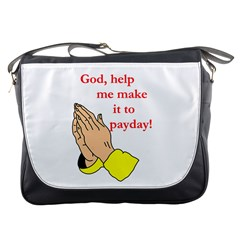 Payday Prayer  Messenger Bag by ColemantoonsFunnyStore