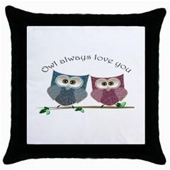 Owl Always Love You, Cute Owls Black Throw Pillow Case by DigitalArtDesgins