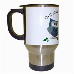 Owl Always Love You, Cute Owls White Travel Mug by DigitalArtDesgins