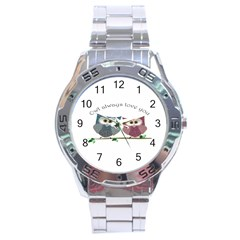 Owl Always Love You, Cute Owls Stainless Steel Analogue Watch (round) by DigitalArtDesgins