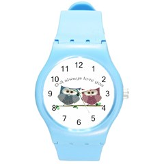Owl Always Love You, Cute Owls Round Plastic Sport Watch Medium by DigitalArtDesgins
