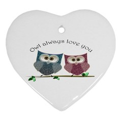 Owl Always Love You, Cute Owls Ceramic Ornament (heart) by DigitalArtDesgins