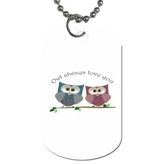 Owl always love you, cute Owls Twin-sided Dog Tag by DigitalArtDesgins