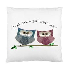 Owl Always Love You, Cute Owls Single Sided Cushion Case