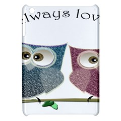 Owl Always Love You, Cute Owls Apple Ipad Mini Hardshell Case by DigitalArtDesgins