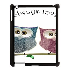 Owl Always Love You, Cute Owls Apple Ipad 3/4 Case (black) by DigitalArtDesgins
