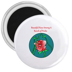 A Rose Among Pricks Large Magnet (round) by ColemantoonsFunnyStore