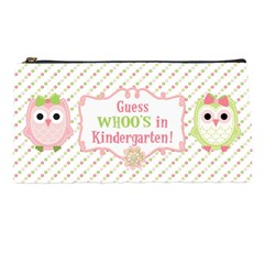 Guess Whoo s In Kindergarten By Amberle Williams   Pencil Case   Djv5b3tiftsz   Www Artscow Com Front