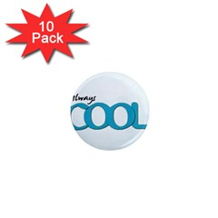 Cool Designs Store 1  Mini Button Magnet (10 Pack) by CoolDesignsStore