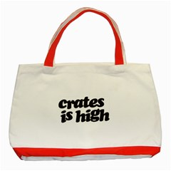 Crates Is High   Black Print Classic Tote Bag (red)