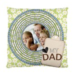 fathers - Standard Cushion Case (One Side)
