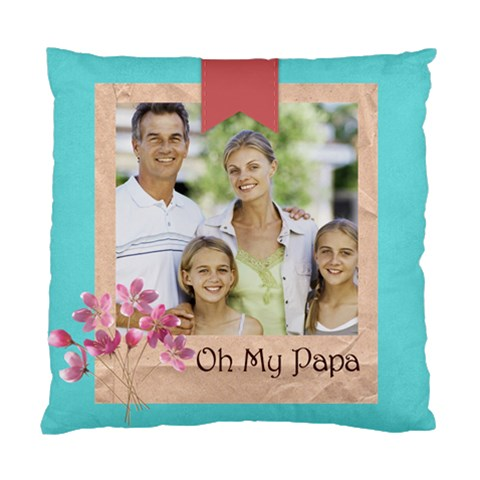 Fathers By Dad   Standard Cushion Case (one Side)   O58w1nrfg8xd   Www Artscow Com Front