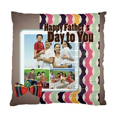 Father s Day By Dad   Standard Cushion Case (two Sides)   Na5m4xxmdk4c   Www Artscow Com Back