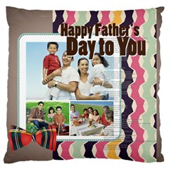 Father s Day By Dad   Large Cushion Case (two Sides)   0yu081b5i9qe   Www Artscow Com Front