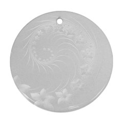 Light Gray Abstract Flowers Round Ornament (two Sides) by BestCustomGiftsForYou