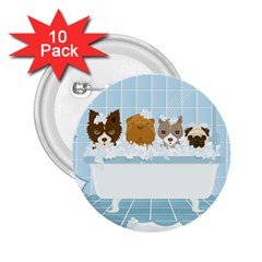 Dogs In Bath 2 25  Button (10 Pack) by cutepetshop
