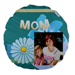 Mom By Jacob   Large 18  Premium Round Cushion    W2hnq03t1swb   Www Artscow Com Front