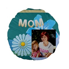 Mom By Jacob   Standard 15  Premium Round Cushion    Xgnd1mi9gyn5   Www Artscow Com Front