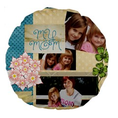 Mom By Jacob   Large 18  Premium Round Cushion    0ro1geu7mohz   Www Artscow Com Back