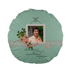 15  Premium Round Cushion : Mother By Jennyl   Standard 15  Premium Round Cushion    Ve2hbg6b1z7n   Www Artscow Com Front
