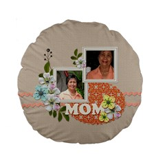 15  Premium Round Cushion : Mom By Jennyl   Standard 15  Premium Round Cushion    Liy0f7ofav42   Www Artscow Com Back
