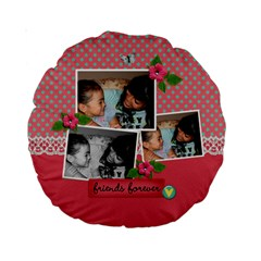 15  Premium Round Cushion : Friends Forever 2 By Jennyl   Standard 15  Premium Round Cushion    H9zvei0eb2r4   Www Artscow Com Front