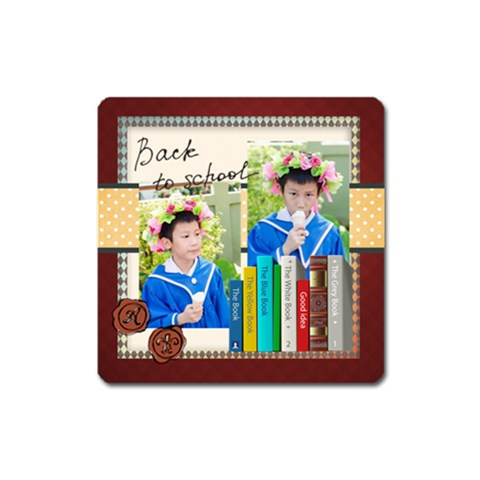 Back To School By School   Magnet (square)   K2qj4j5c10s1   Www Artscow Com Front