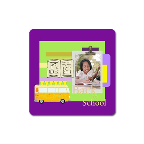 Back To School By School   Magnet (square)   Isl30pdtopt3   Www Artscow Com Front
