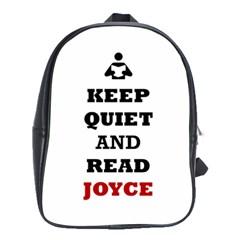 Keep Quiet And Read Joyce Black School Bag (large) by readmeatee