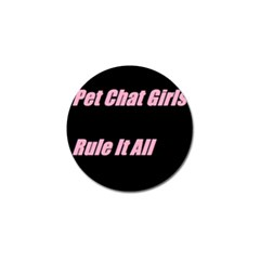Petchatgirlsrule2 Golf Ball Marker