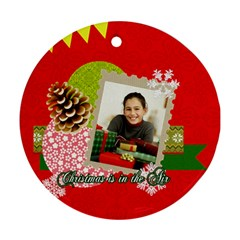 Christmas By Merry Christmas   Round Ornament (two Sides)   Zyq6spfhn19e   Www Artscow Com Front