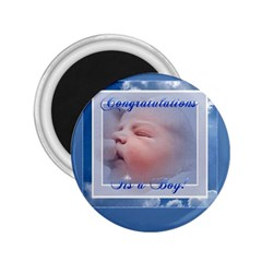 It s A Boy 2 25  Button Magnet by Contest1624092