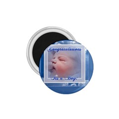 It s A Boy 1 75  Button Magnet by Contest1624092