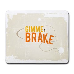 Gimme A Break2 Large Mouse Pad (rectangle) by GC86