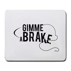 Gimme A Break Large Mouse Pad (rectangle) by GC86
