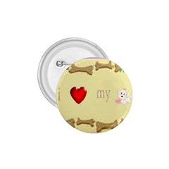 I Love My Dog! Ii 1 75  Button by mysticalimages