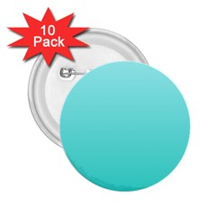 Celeste To Turquoise Gradient 2 25  Button (10 Pack) by BestCustomGiftsForYou