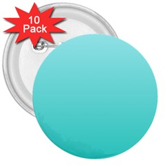 Celeste To Turquoise Gradient 3  Button (10 Pack) by BestCustomGiftsForYou
