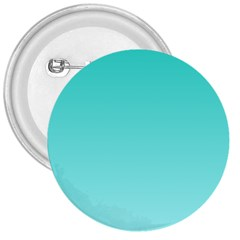Turquoise To Celeste Gradient 3  Button by BestCustomGiftsForYou