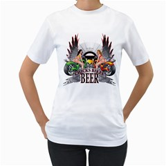 Chicks Bikes And Beer Womens  T Shirt (white)