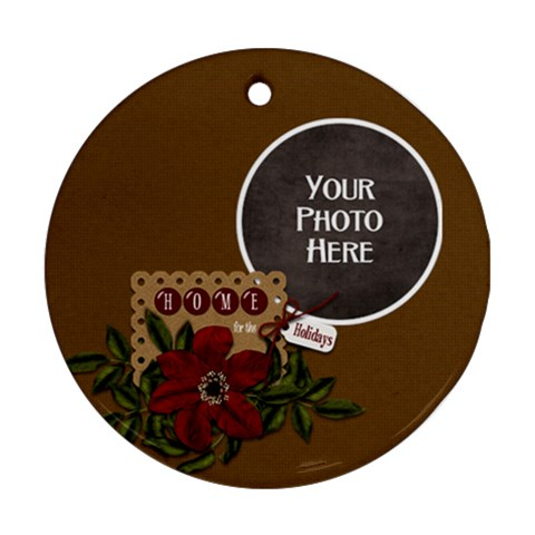 Home For The Holidays Ornament By Lisa Minor   Ornament (round)   Wcnhewnxt7vo   Www Artscow Com Front